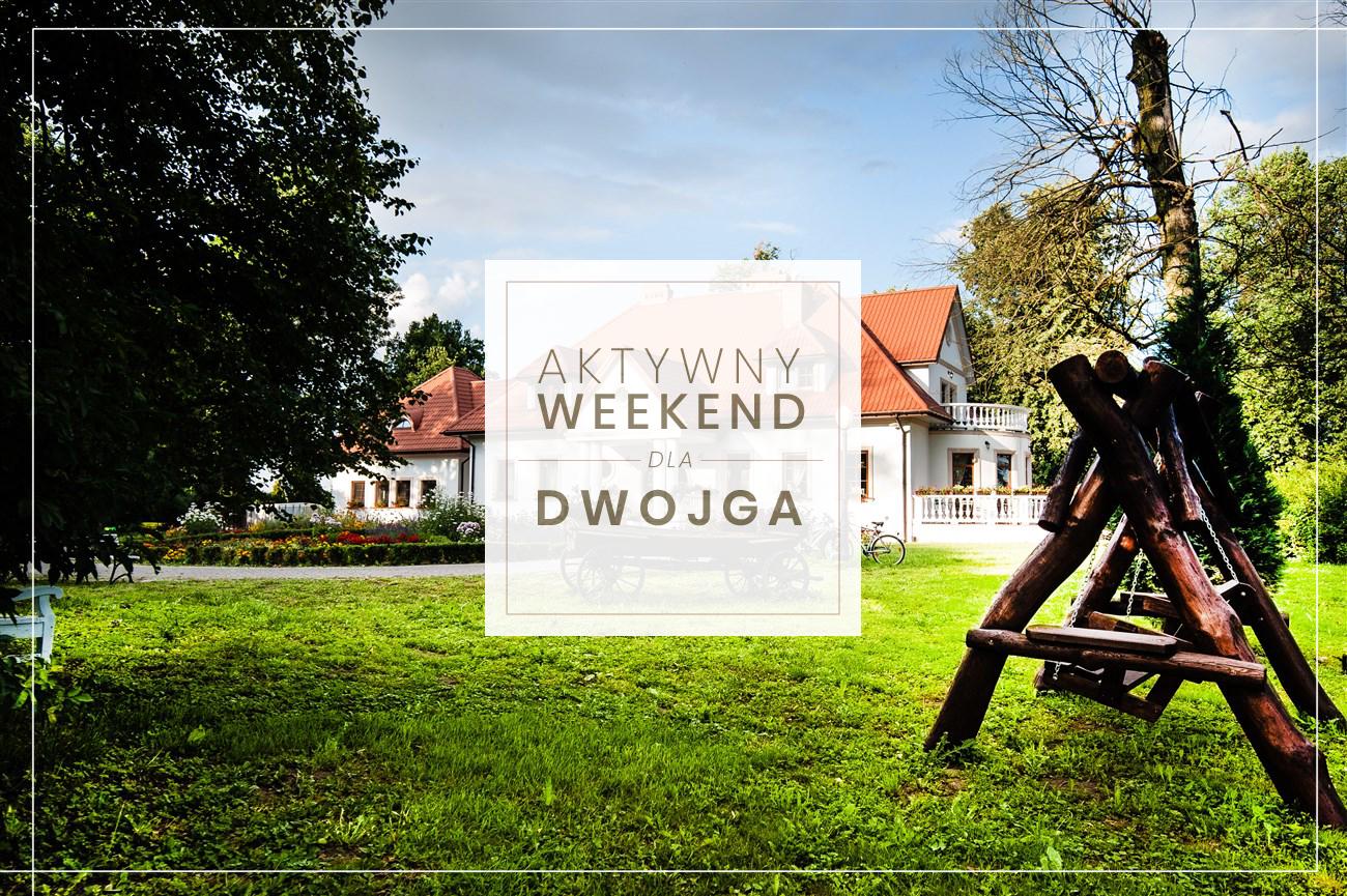 Aktywny weekend dla dwojga - Dwór Osmolice
